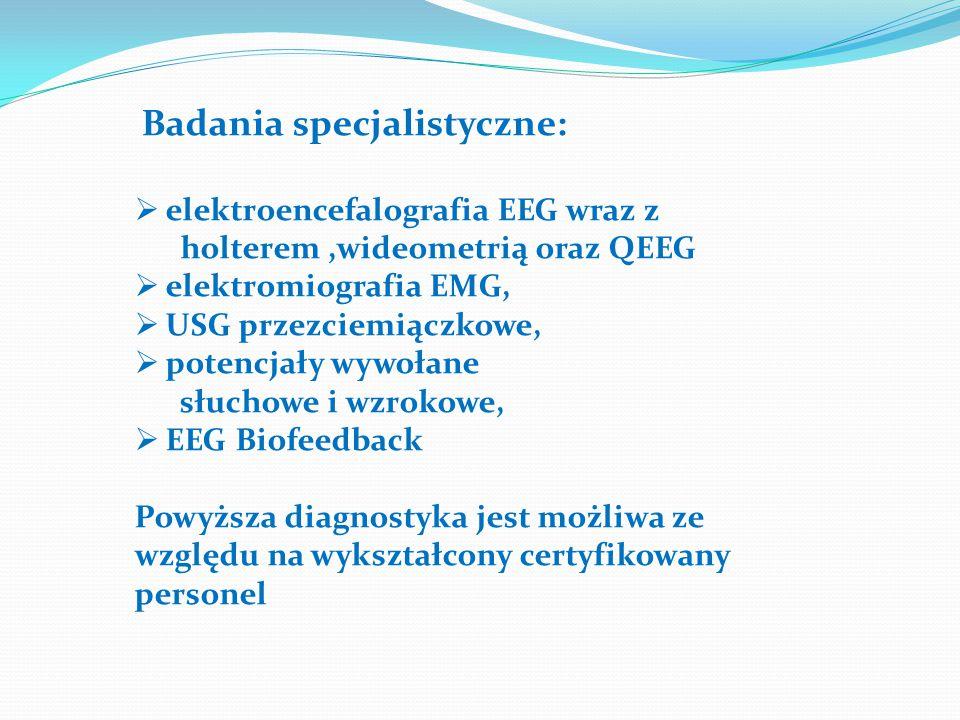 elektroencefalografia EEG wraz z holterem ,wideometrią oraz QEEG