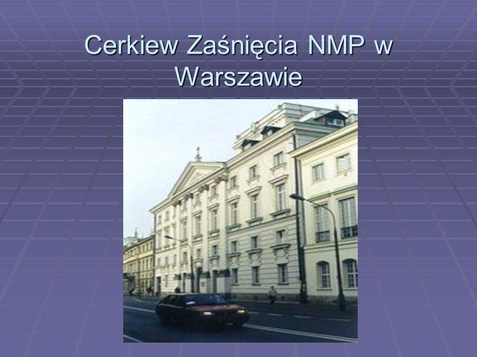 Cerkiew Zaśnięcia NMP w Warszawie