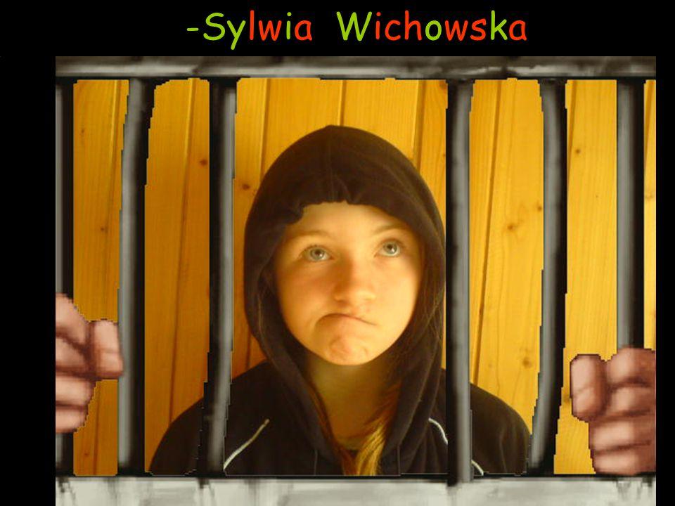 -Sylwia Wichowska