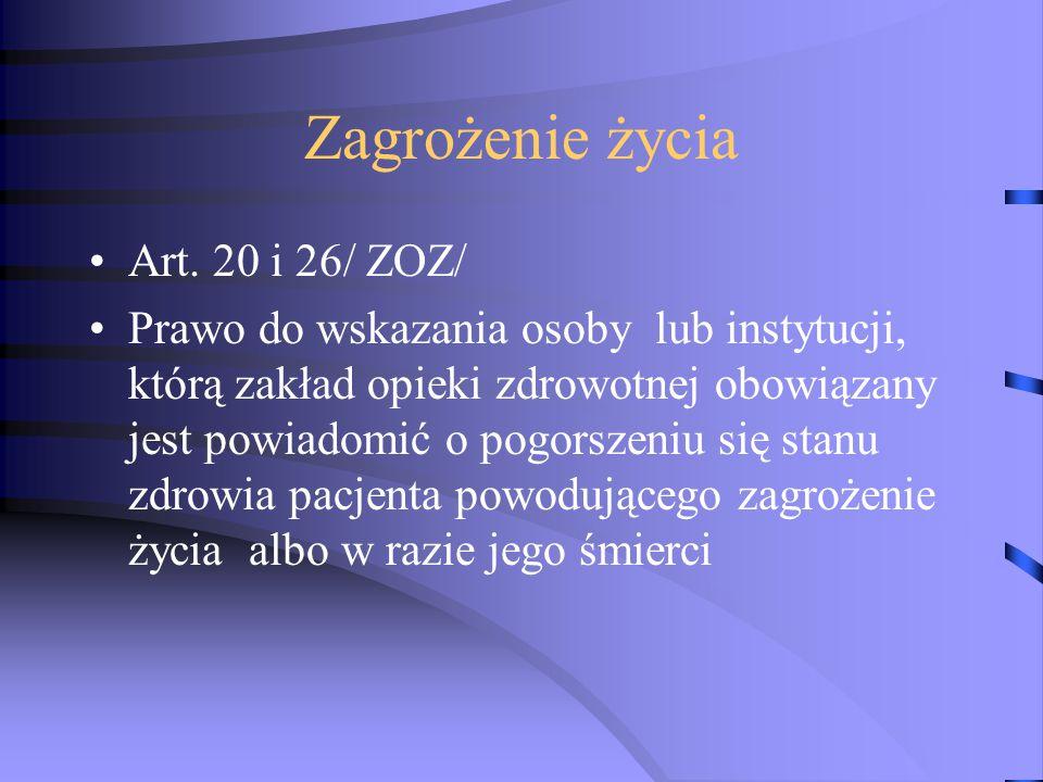 Zagrożenie życia Art. 20 i 26/ ZOZ/