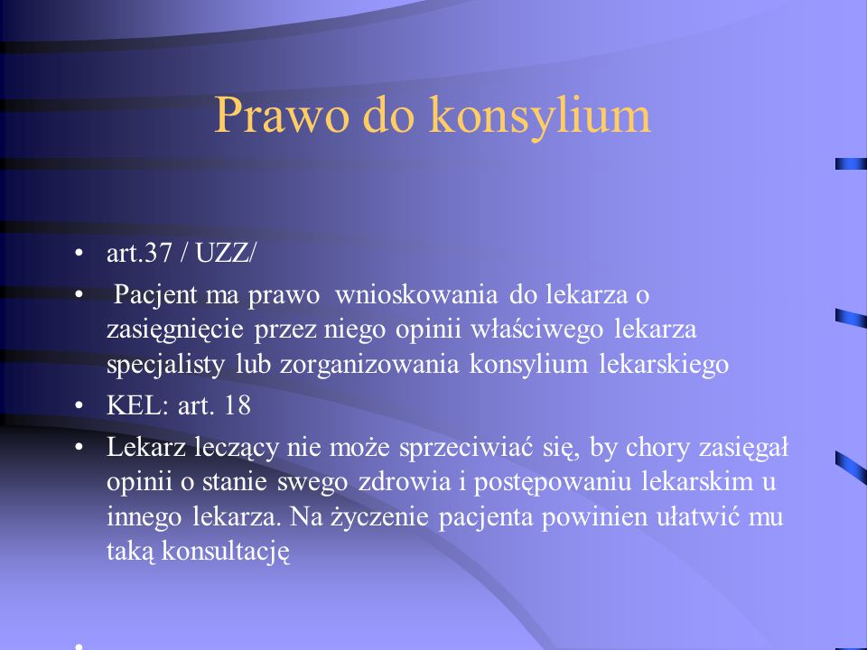 Prawo do konsylium art.37 / UZZ/
