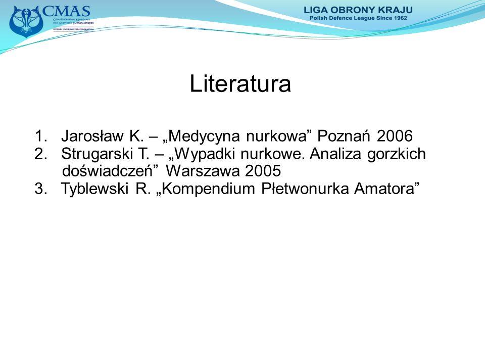"""Literatura 1. Jarosław K. – """"Medycyna nurkowa Poznań 2006"""