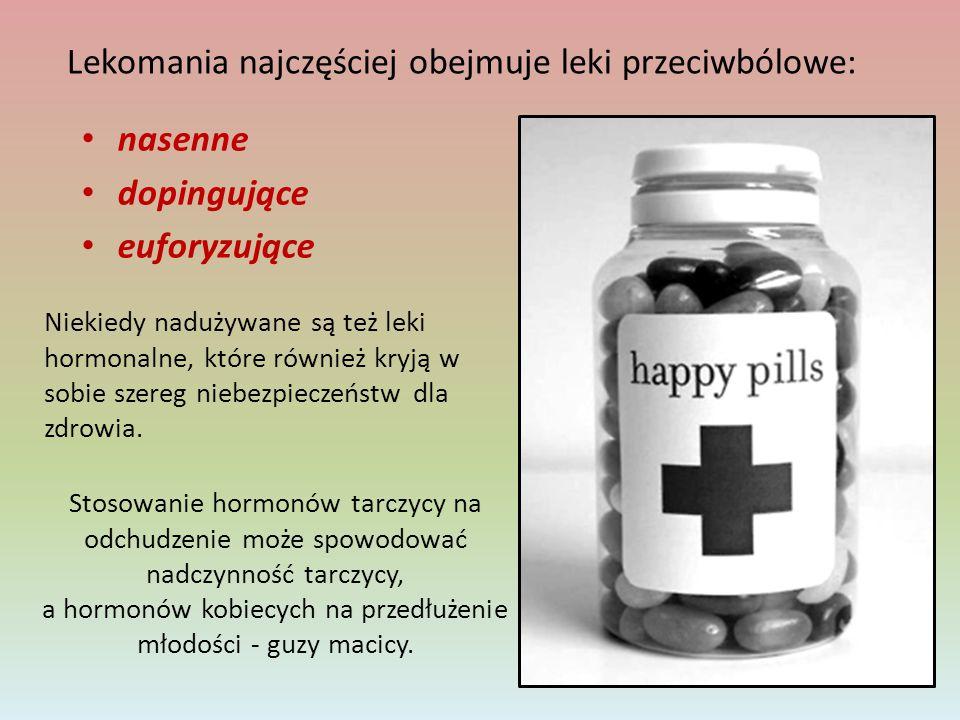 Lekomania najczęściej obejmuje leki przeciwbólowe: