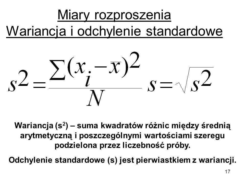 Miary rozproszenia Wariancja i odchylenie standardowe