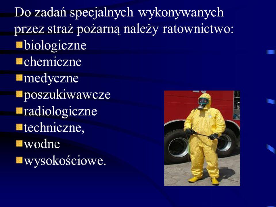 Do zadań specjalnych wykonywanych przez straż pożarną należy ratownictwo: