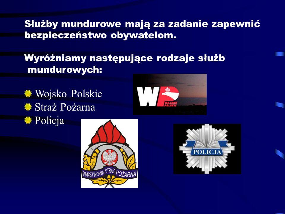 Wojsko Polskie Straż Pożarna Policja