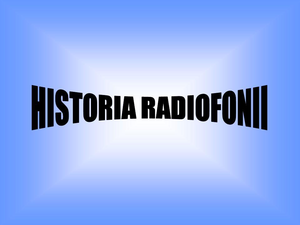 HISTORIA RADIOFONII