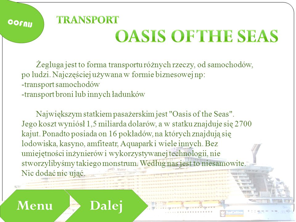 Oasis of the seas Menu Dalej Transport