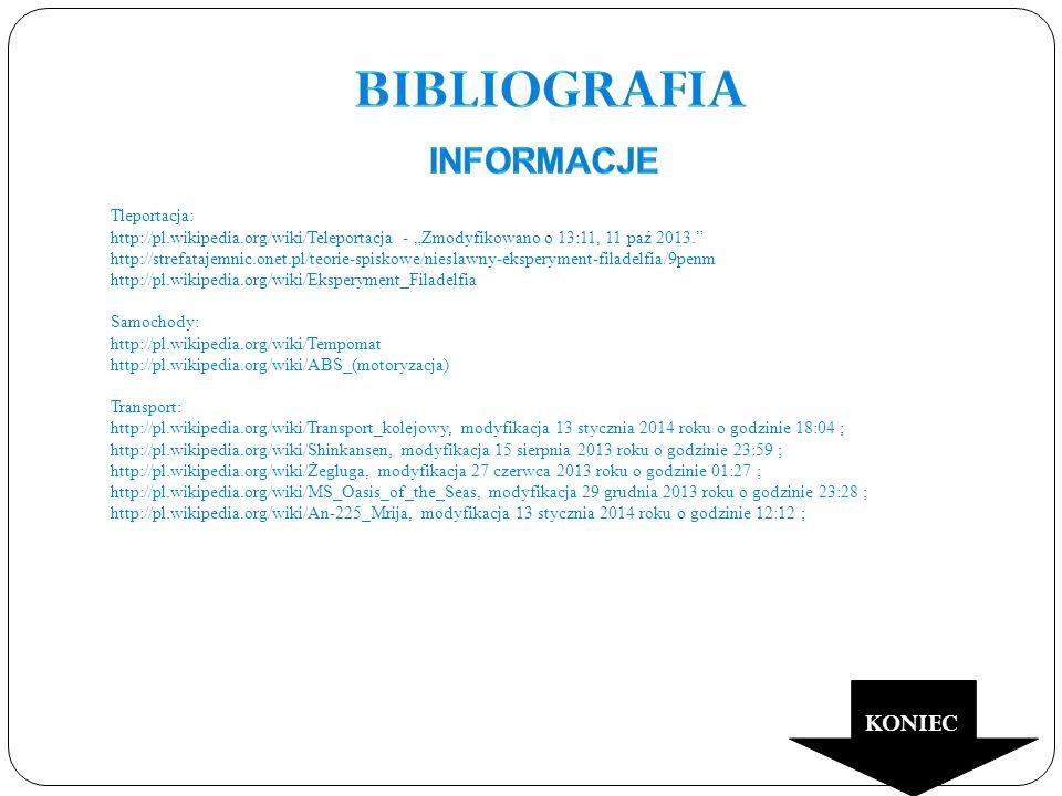Bibliografia informacje KONIEC Tleportacja: