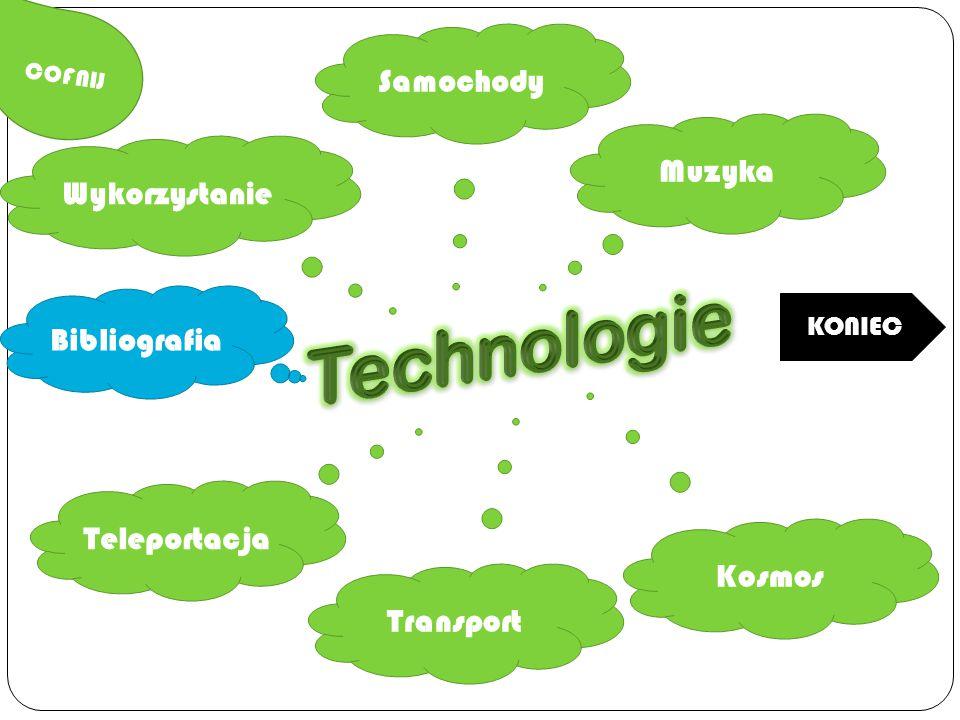 Technologie Samochody Muzyka Wykorzystanie Bibliografia Teleportacja