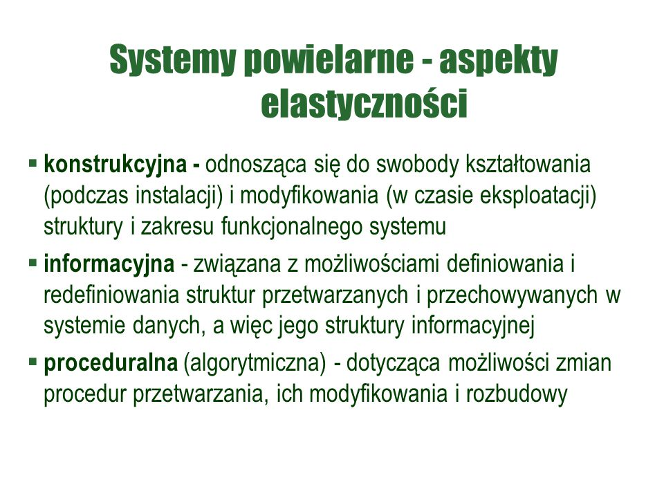 Systemy powielarne - aspekty elastyczności