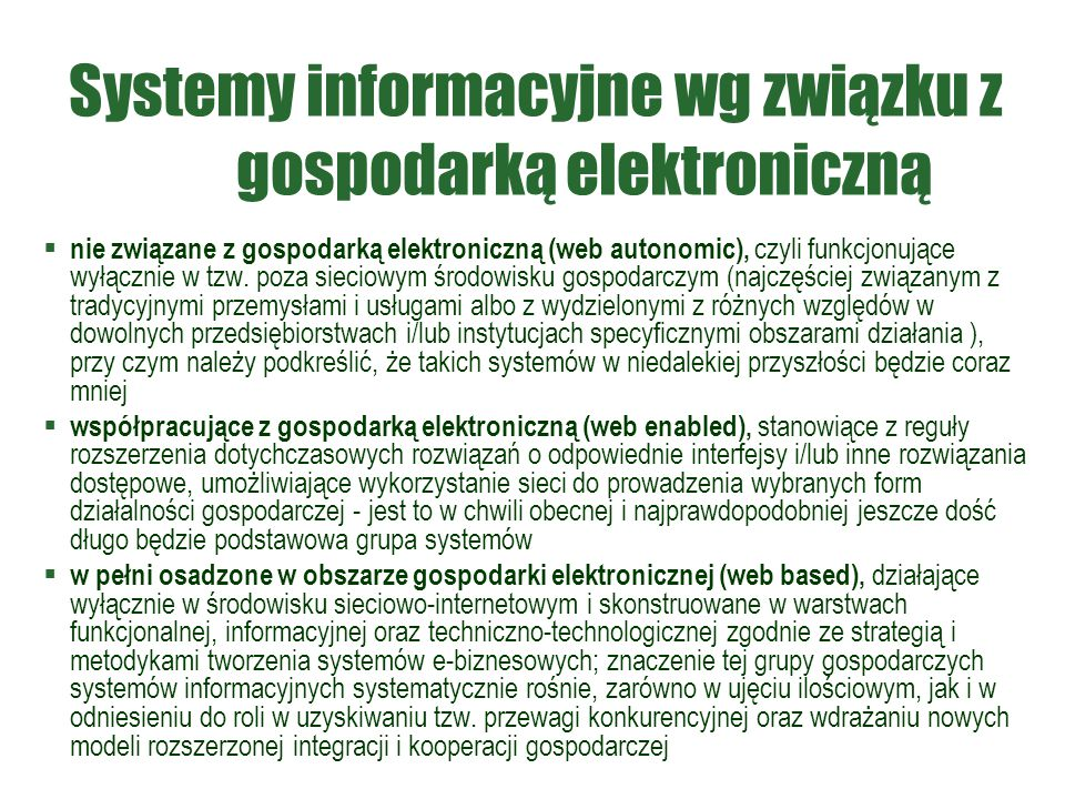 Systemy informacyjne wg związku z gospodarką elektroniczną