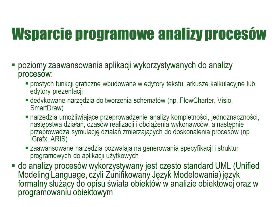 Wsparcie programowe analizy procesów