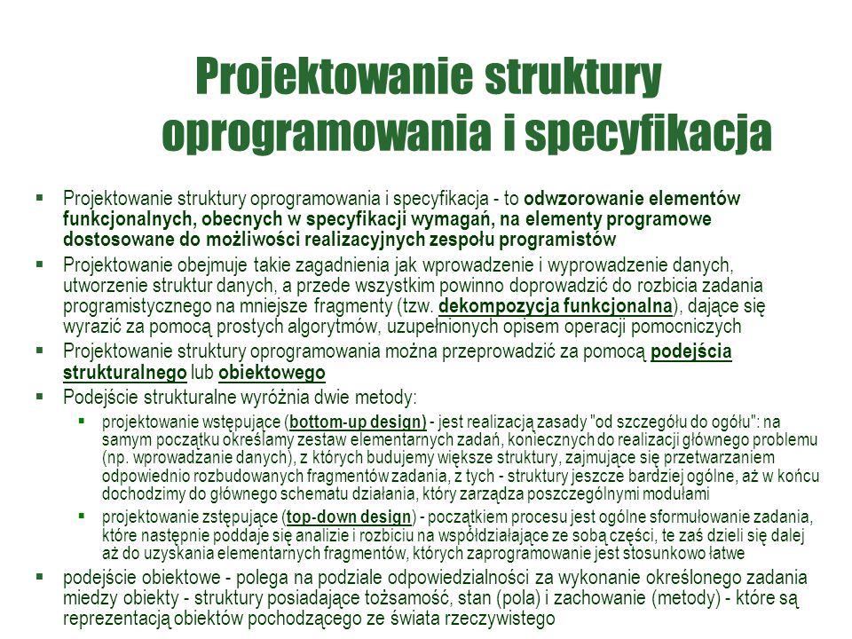 Projektowanie struktury oprogramowania i specyfikacja