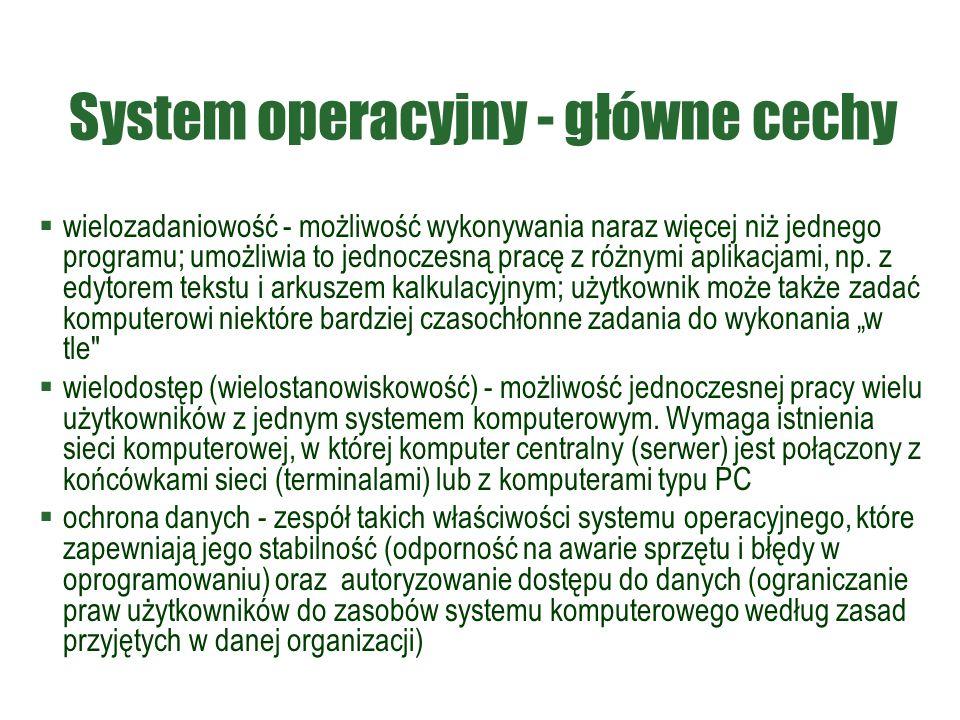 System operacyjny - główne cechy