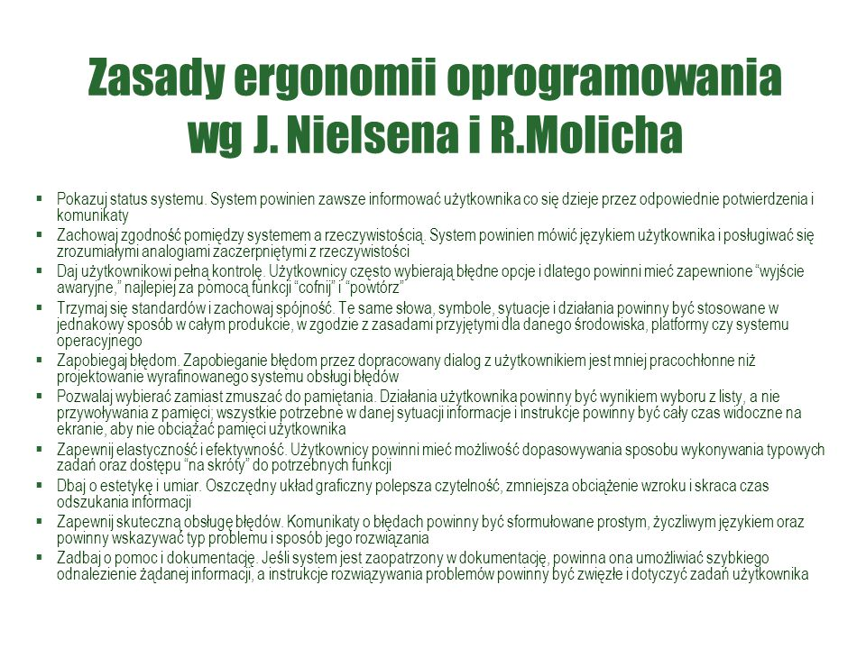 Zasady ergonomii oprogramowania wg J. Nielsena i R.Molicha