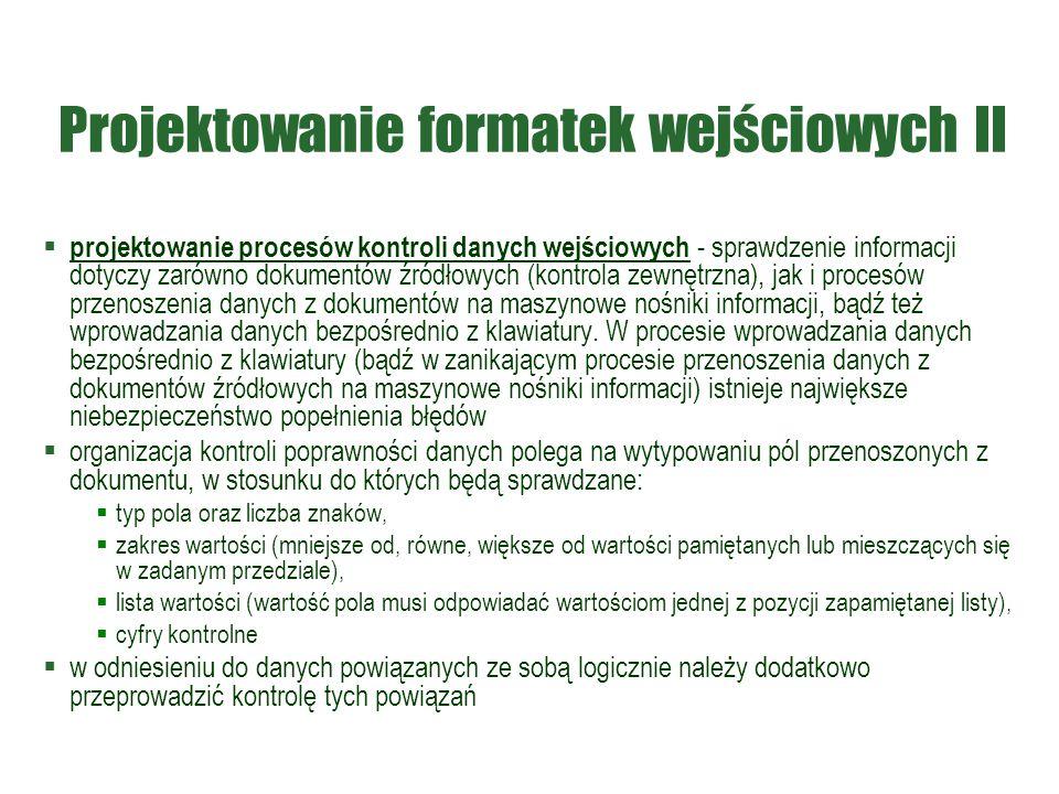 Projektowanie formatek wejściowych II