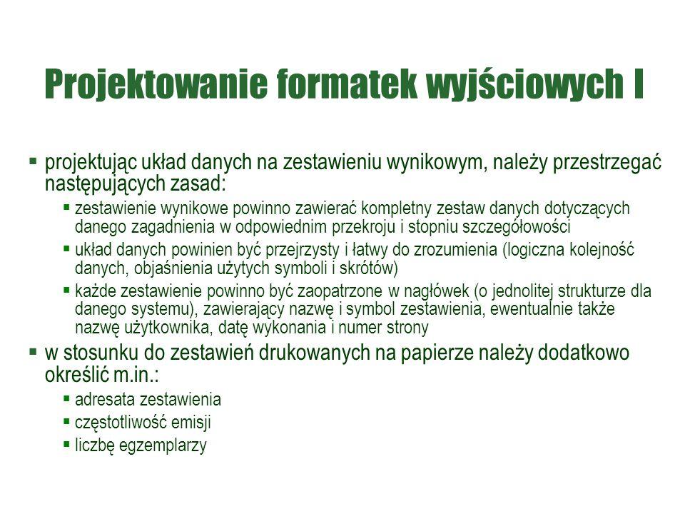 Projektowanie formatek wyjściowych I