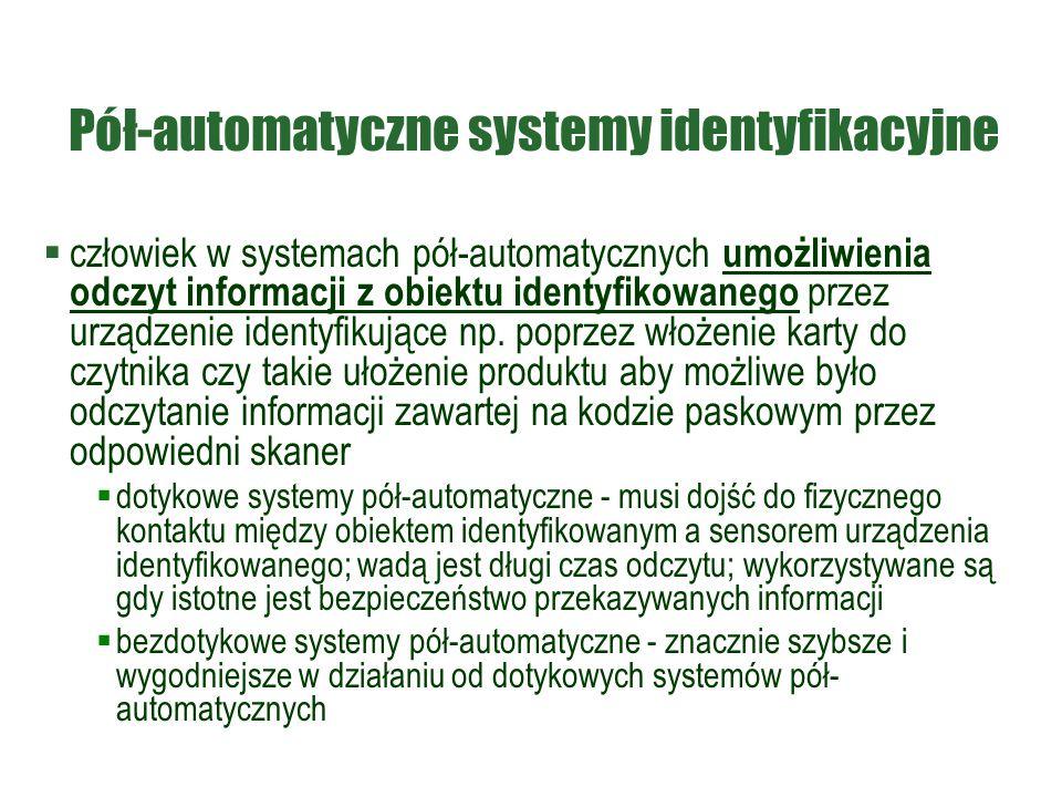 Pół-automatyczne systemy identyfikacyjne