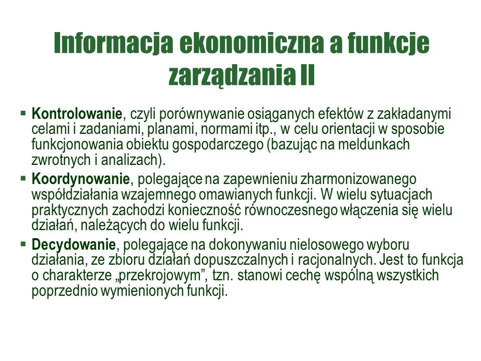 Informacja ekonomiczna a funkcje zarządzania II