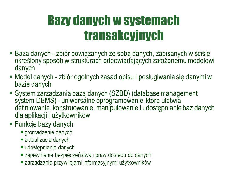 Bazy danych w systemach transakcyjnych