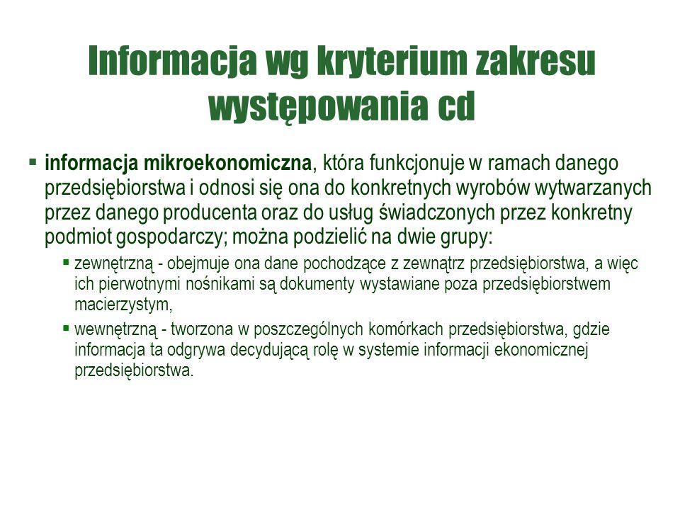 Informacja wg kryterium zakresu występowania cd