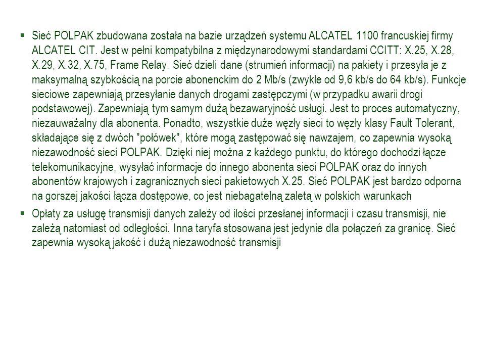 Sieć POLPAK zbudowana została na bazie urządzeń systemu ALCATEL 1100 francuskiej firmy ALCATEL CIT. Jest w pełni kompatybilna z międzynarodowymi standardami CCITT: X.25, X.28, X.29, X.32, X.75, Frame Relay. Sieć dzieli dane (strumień informacji) na pakiety i przesyła je z maksymalną szybkością na porcie abonenckim do 2 Mb/s (zwykle od 9,6 kb/s do 64 kb/s). Funkcje sieciowe zapewniają przesyłanie danych drogami zastępczymi (w przypadku awarii drogi podstawowej). Zapewniają tym samym dużą bezawaryjność usługi. Jest to proces automatyczny, niezauważalny dla abonenta. Ponadto, wszystkie duże węzły sieci to węzły klasy Fault Tolerant, składające się z dwóch połówek , które mogą zastępować się nawzajem, co zapewnia wysoką niezawodność sieci POLPAK. Dzięki niej można z każdego punktu, do którego dochodzi łącze telekomunikacyjne, wysyłać informacje do innego abonenta sieci POLPAK oraz do innych abonentów krajowych i zagranicznych sieci pakietowych X.25. Sieć POLPAK jest bardzo odporna na gorszej jakości łącza dostępowe, co jest niebagatelną zaletą w polskich warunkach