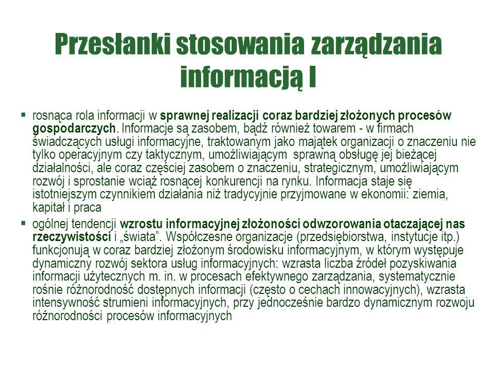 Przesłanki stosowania zarządzania informacją I