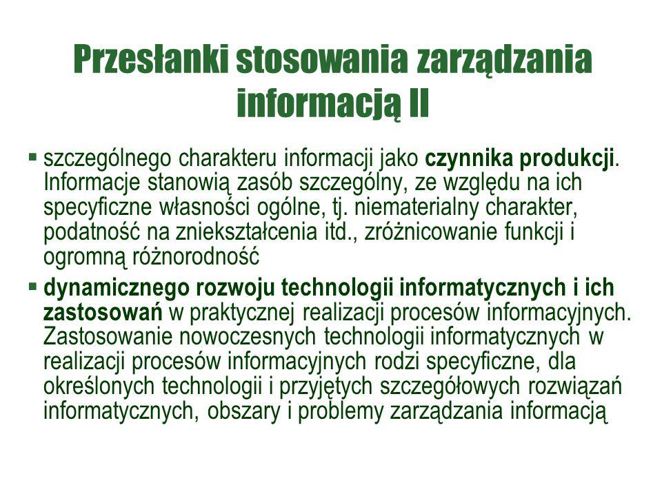 Przesłanki stosowania zarządzania informacją II