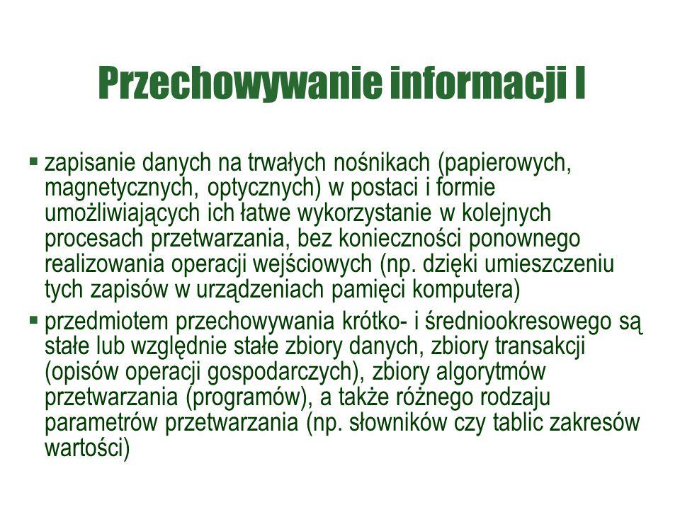 Przechowywanie informacji I