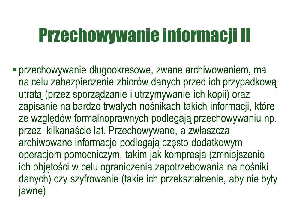 Przechowywanie informacji II