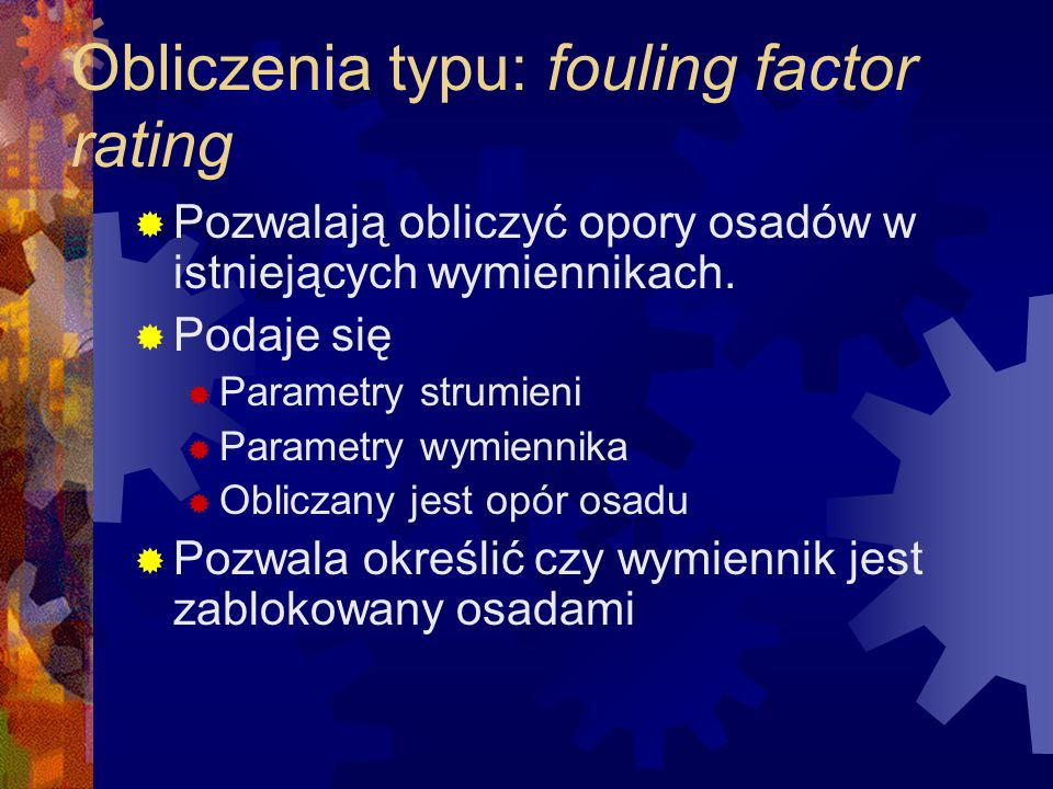 Obliczenia typu: fouling factor rating
