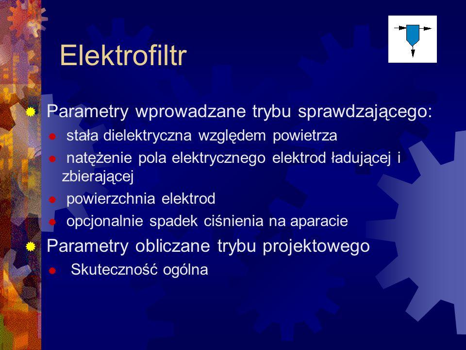 Elektrofiltr Parametry wprowadzane trybu sprawdzającego: