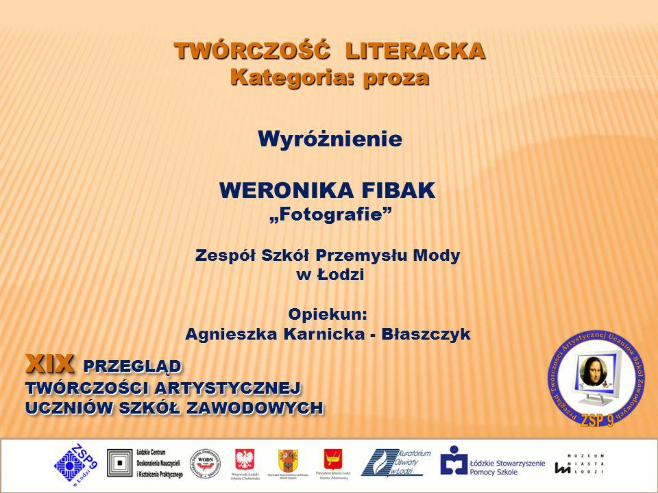 Zespół Szkół Przemysłu Mody Agnieszka Karnicka - Błaszczyk