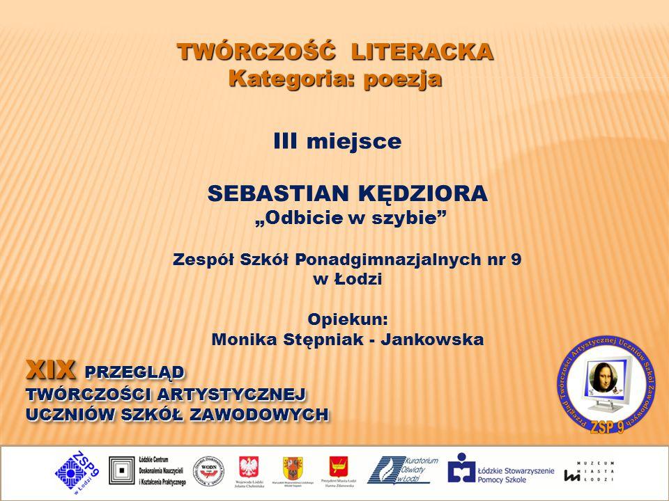 Zespół Szkół Ponadgimnazjalnych nr 9 Monika Stępniak - Jankowska