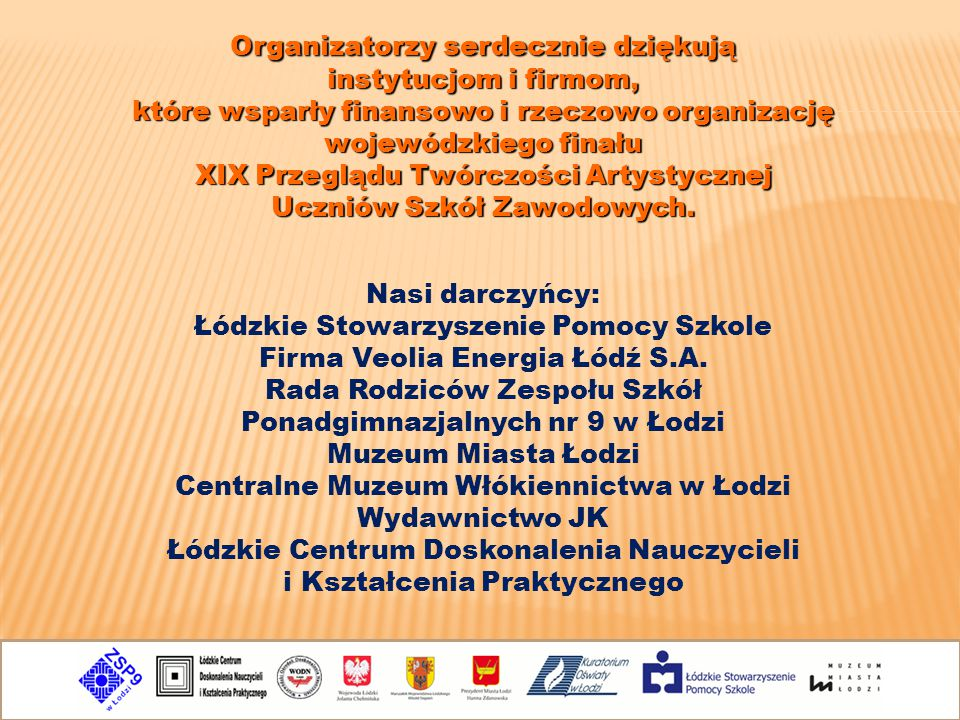 Łódzkie Stowarzyszenie Pomocy Szkole Firma Veolia Energia Łódź S.A.