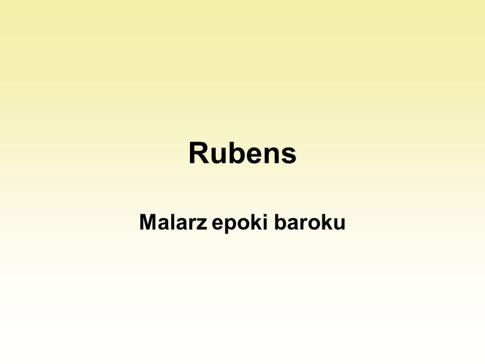 Rubens Malarz epoki baroku