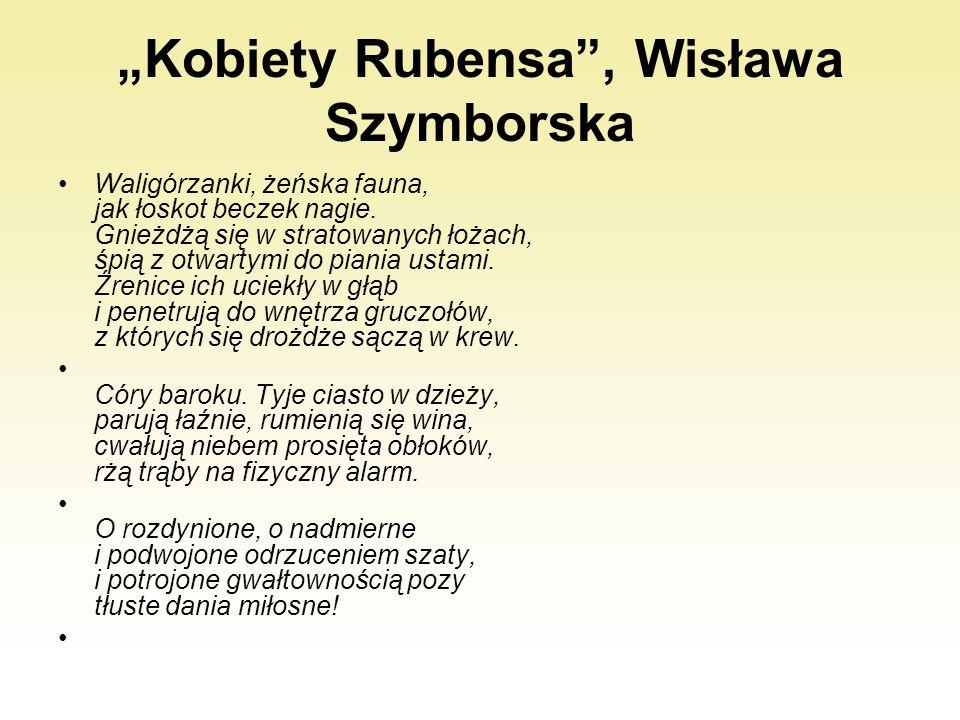 """""""Kobiety Rubensa , Wisława Szymborska"""