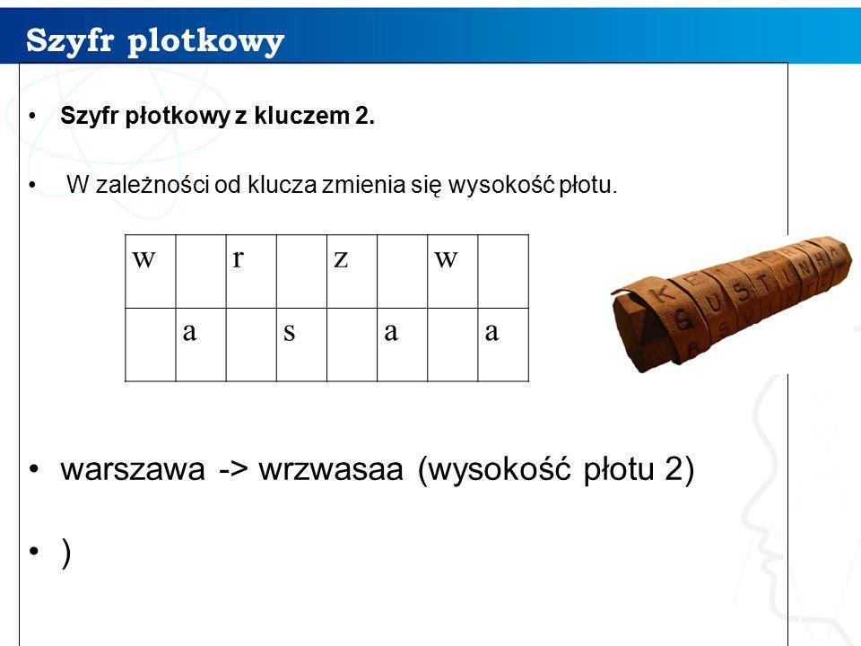 warszawa -> wrzwasaa (wysokość płotu 2) ) w r z a s