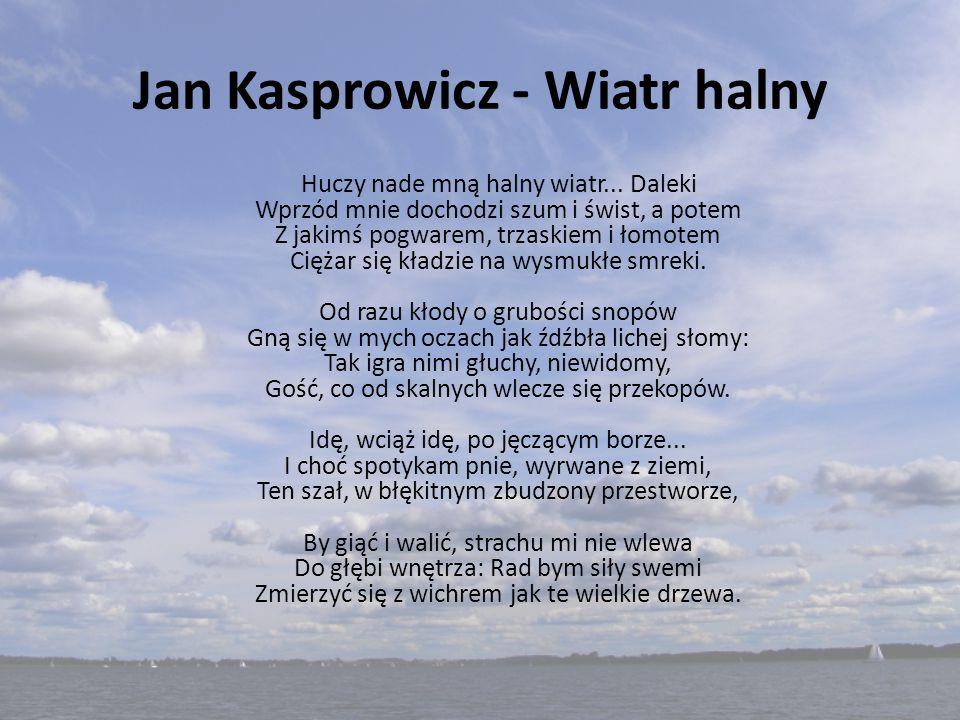 Jan Kasprowicz - Wiatr halny