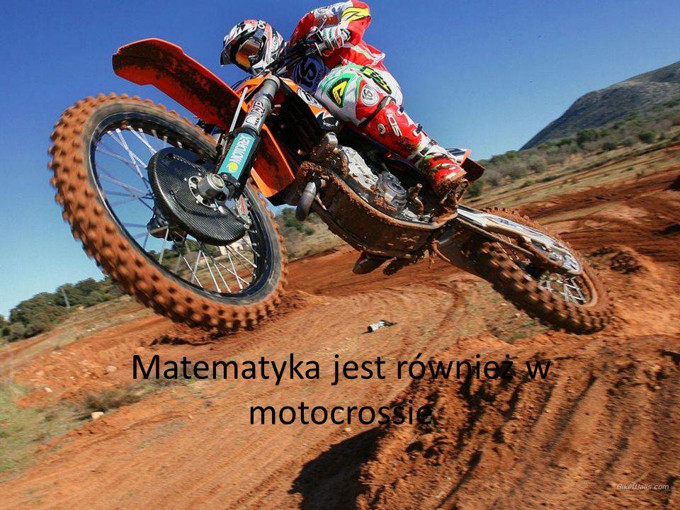 Matematyka jest również w motocrossie