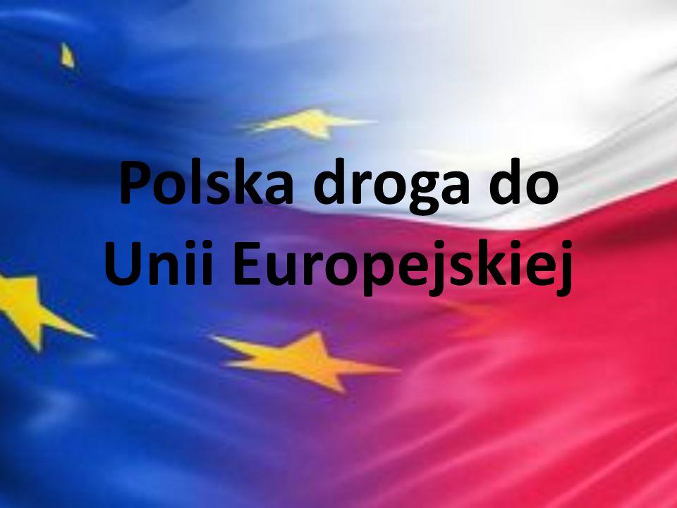 Polska droga do Unii Europejskiej