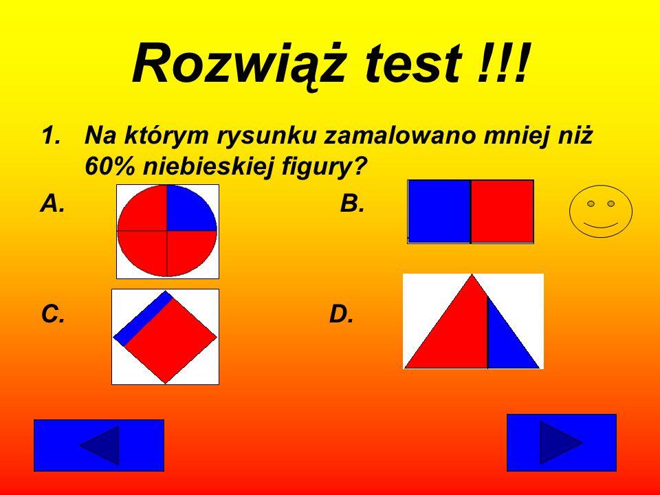 Rozwiąż test !!. Na którym rysunku zamalowano mniej niż 60% niebieskiej figury.