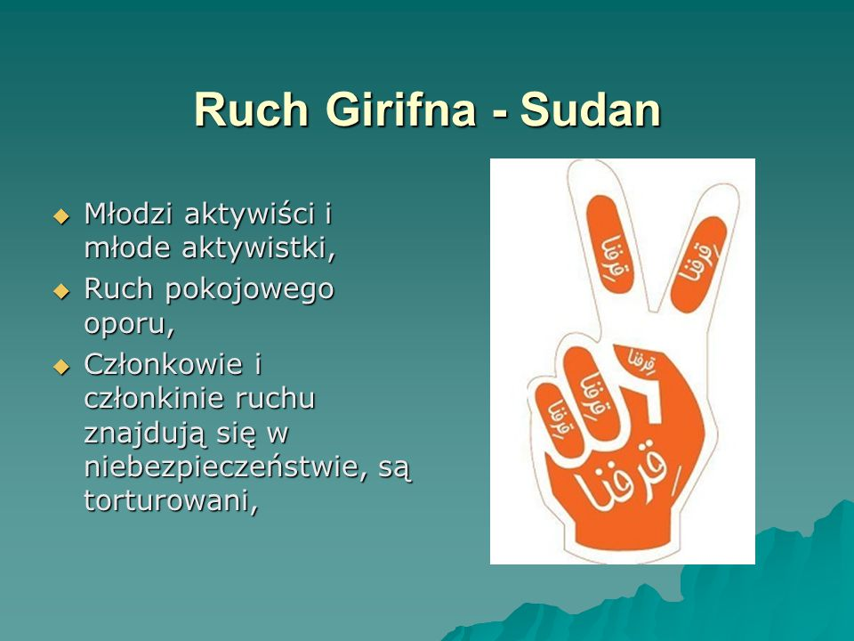 Ruch Girifna - Sudan Młodzi aktywiści i młode aktywistki,