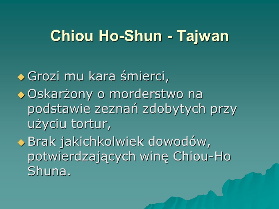 Chiou Ho-Shun - Tajwan Grozi mu kara śmierci,