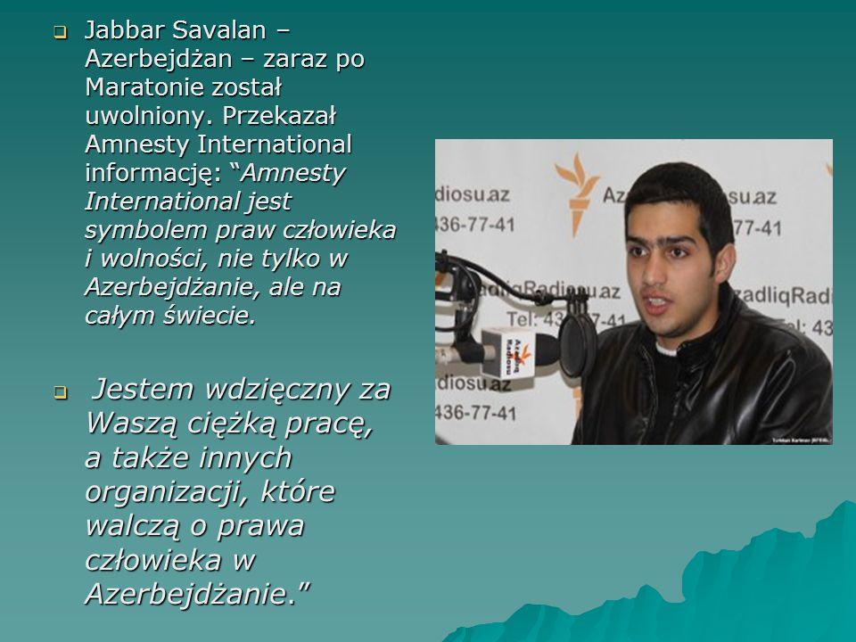 Jabbar Savalan – Azerbejdżan – zaraz po Maratonie został uwolniony