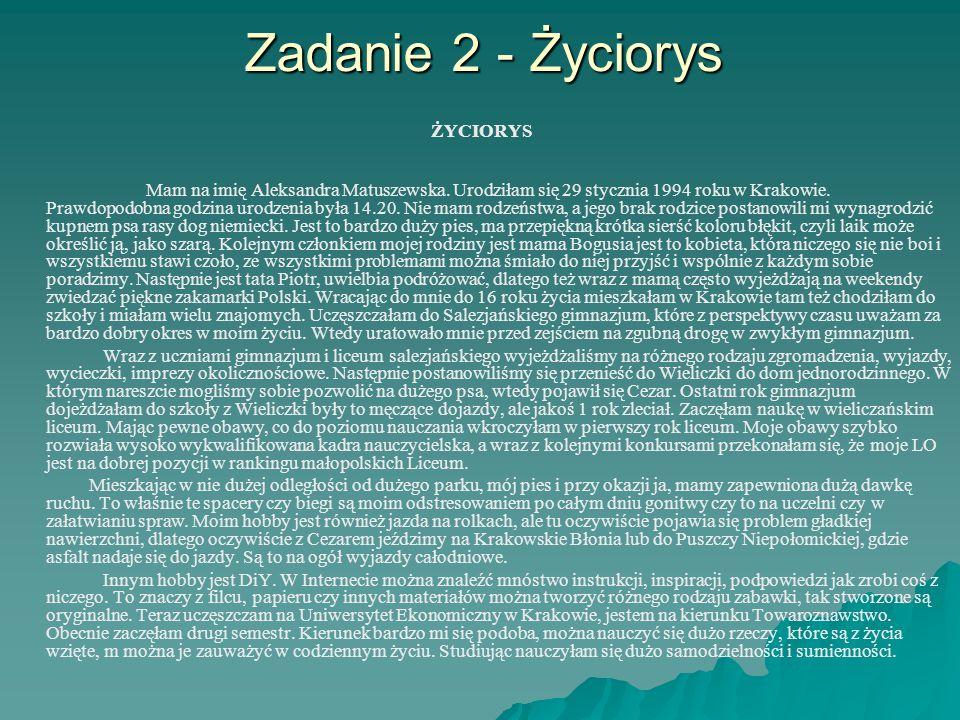 Zadanie 2 - Życiorys ŻYCIORYS.