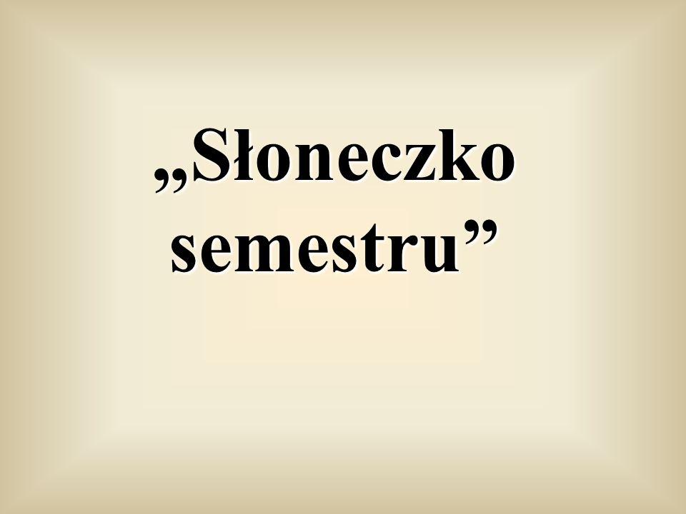 """""""Słoneczko semestru"""