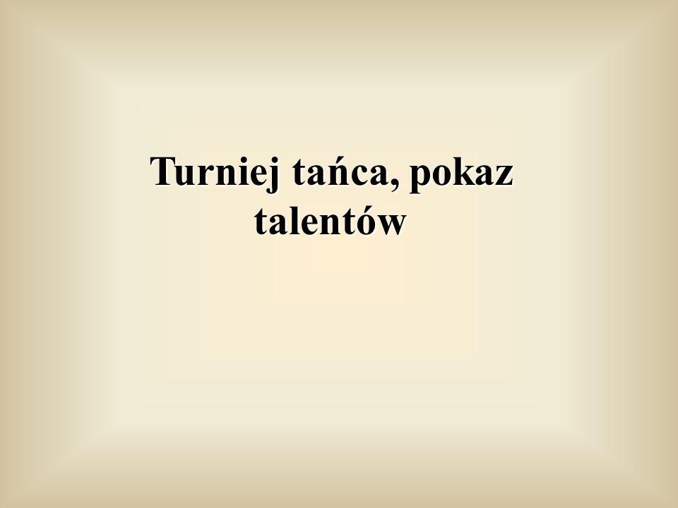 Turniej tańca, pokaz talentów