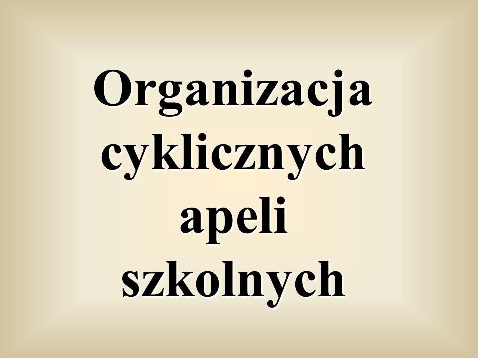 Organizacja cyklicznych apeli szkolnych